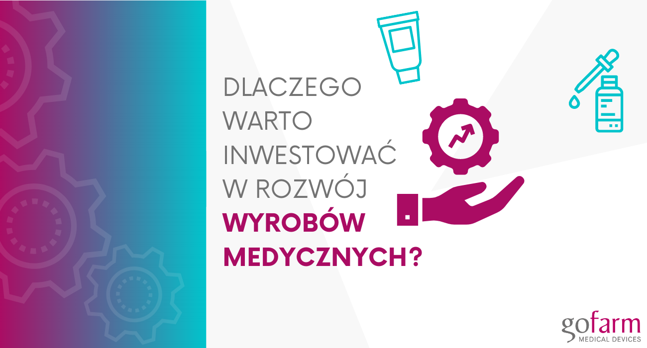 Inwestycja w wyroby medyczne